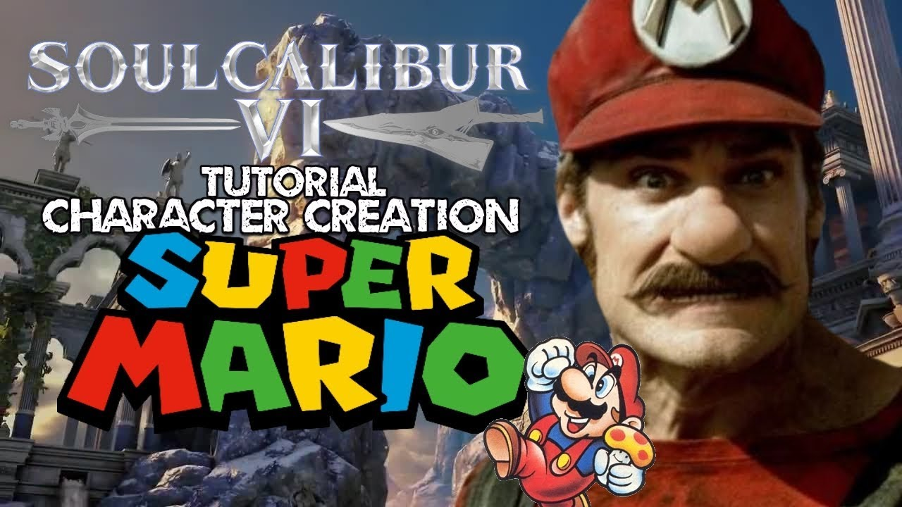 SOUL CALIBUR 6 - SUPER MARIO (Tutorial Character Creation) @ 1080p (60ᶠᵖˢ)  HD ✔