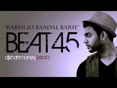 (Beat 45) Kabhi Jo Badal Barse instrumental Indian/Hip hop/R&B/Pop Bollywood mix music