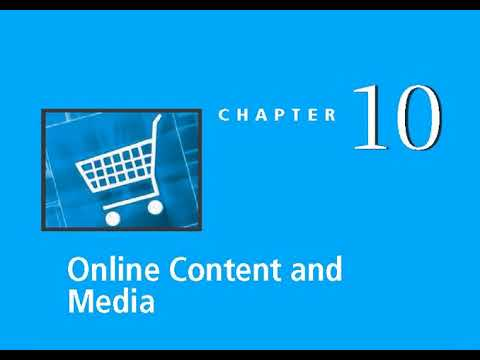 Chapter 10 Online Content and Media - Audio Lecture