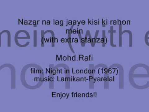 NIGHT IN LONDON (1967)   Nazar na lag jaaye kisi ki   Mohd.Rafi ( with extra stanza)