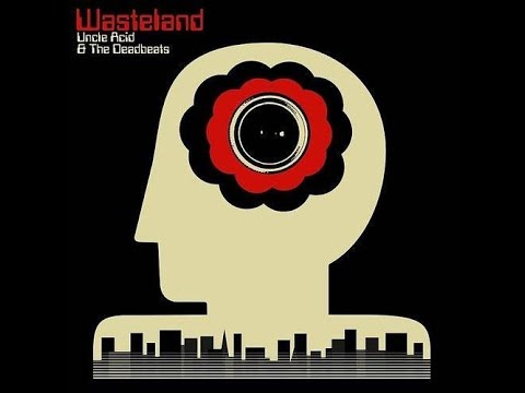 GBHBL Whiplash: Uncle Acid and the Deadbeats - Wasteland Review Mp3