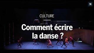 Comment écrire la danse ?