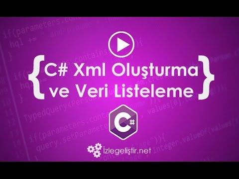 C# Xml Oluşturma ve Veri Ekleme