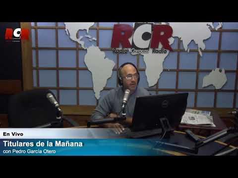 RCR750 - Titulares de la Mañana| Viernes 26/10/2018