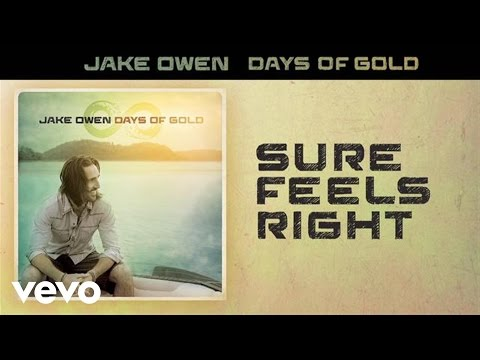 Jake Owen - Sure Feels Right (Audio)