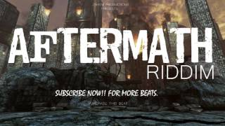 Dancehall Riddim Instrumental Beat - Aftermath Riddim[Prod.By Zahiem] May 2016