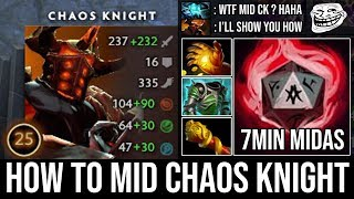 NEW Style Mid Chaos Knight 7Min Midas | WTF One Reality Rift Deleted Storm Instantly K.O - DotA 2