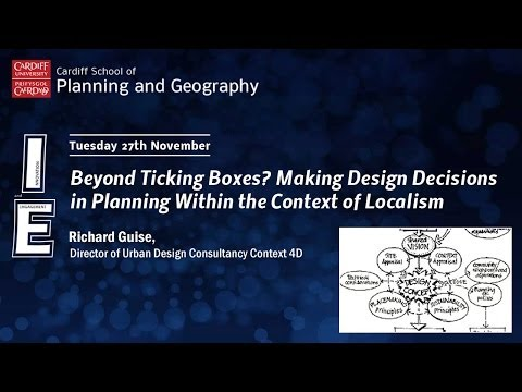 Beyond Ticking Boxes? Making Design Decisions in Planning Within the Context of Localism