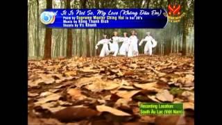 Không Đâu Em (It is not so my Love) by Vũ Khanh-Supreme Master Ching Hai
