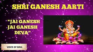 Jai Ganesh Jai Ganesh Deva - Shri Ganesh Ji Ki Aarti