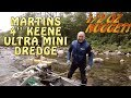 4'' Keene Ultra Mini Dredge Review + Martin Interview shows his 1/2 oz nugget N.H. Prospecting Laws