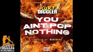 Kurt Diggler - You Ain