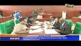 EDHA passes Bill to repeal and re-enact Edo State Security Trust Fund