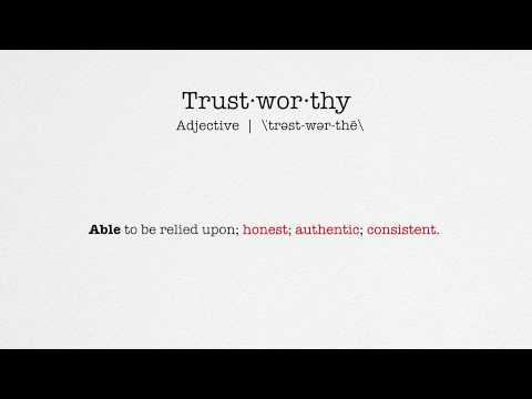 ABLE SERVICES, the definition of 'Trustworthy'