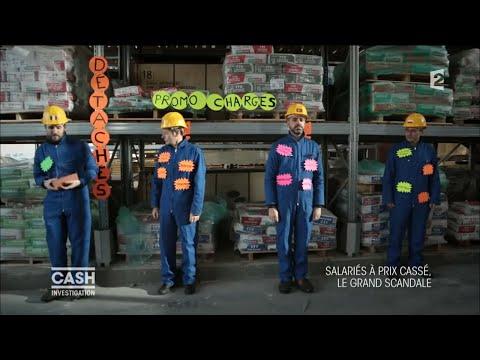 Cash investigation - Salariés à prix cassé : le grand scandale / intégrale