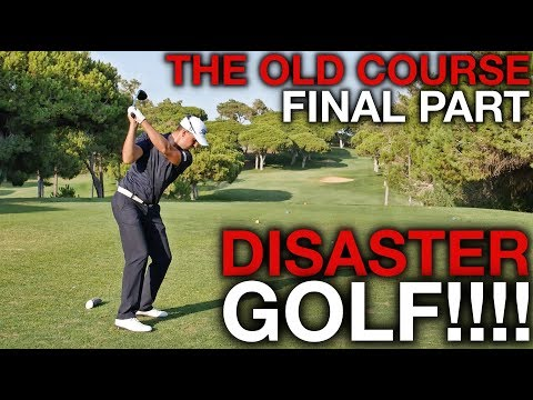DISASTER GOLF! The Old Course - Skins Match - Final Part