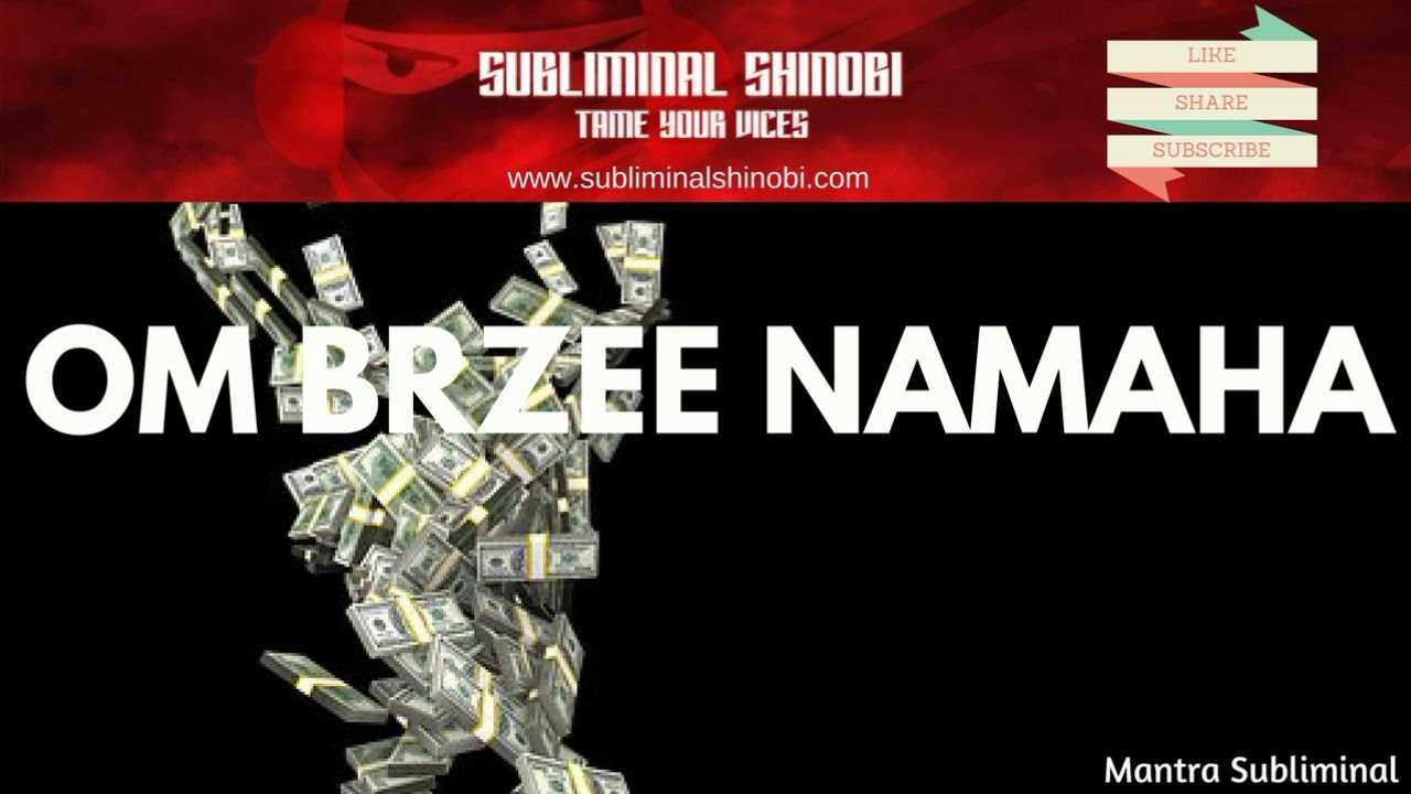 OM BRZEE NAMAHA SUBLIMINAL - MIRACLE MANTRA TO ATTRACT MONEY, PROSPERITY &  WEALTH - 108 TIMES