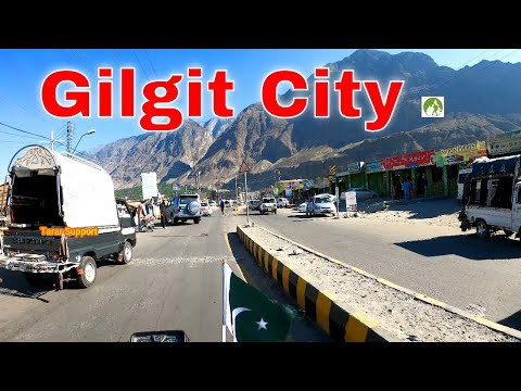 Pakistan Travel Gilgit City Road Trip