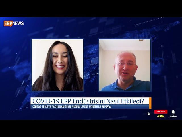 COVID-19 ERP Endüstrisini Nasıl Etkiledi?