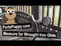 Measure for Wrought Iron Glide