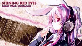 🌸 Shining Red Eyes (Touhou Reisen Arrangement) | original song by Babbe feat. NyuMoon