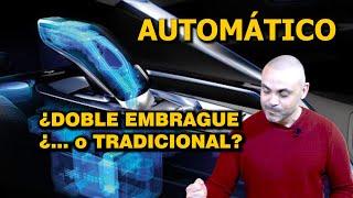 LA VERDAD SOBRE LOS CAMBIOS de DOBLE EMBRAGUE: ¿ES PREFERIBLE AL AUTOMÁTICO TRADICIONAL?