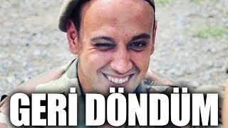 ENİS ASKERDEN DÖNDÜ!