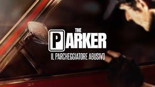 THE PARKER - IL PARCHEGGIATORE ABUSIVO