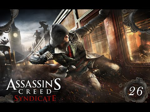 ASSASSIN'S CREED SYNDICATE  #026 – Kooperation mit einem Templer? [Let's Play] thumbnail