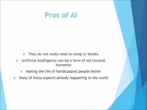 Your Positive aspects intended for Man made Brains (AI)