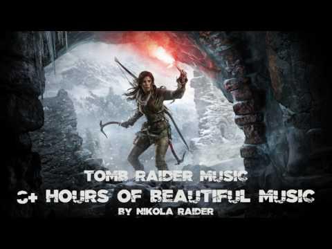 Tomb Raider Music: 8 Hours of beautiful Tomb Raider Music