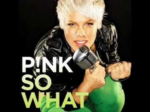 Pink - So What (With Lyrics)
