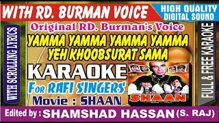 Yamma Yamma Yamma Yamma Karaoke With RD. Burman Original Voice - Shaan Free Karaoke shamshad hassan