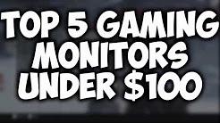 Top 5 Gaming Monitors Under $100! - 2017 (Runs 60FPS and 1080p!)
