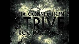 tha connection ft roc marciano strive foka mix