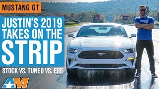 Justin's 2019 Mustang Takes on The Drag Strip - Stock vs Tuned vs E85