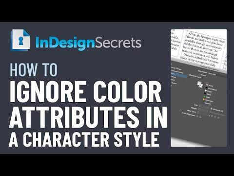 InDesign How-To: Ignore Color in Character Styles (Video Tutorial) thumbnail