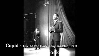 Sam Cooke - Cupid - Live At The Harlem Square Club, 1963