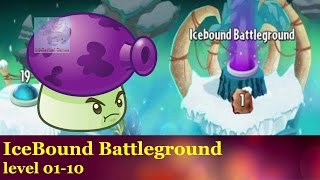 Plants vs Zombies 2: Frostbite Caves Icebound Battleground Level 01 to 10