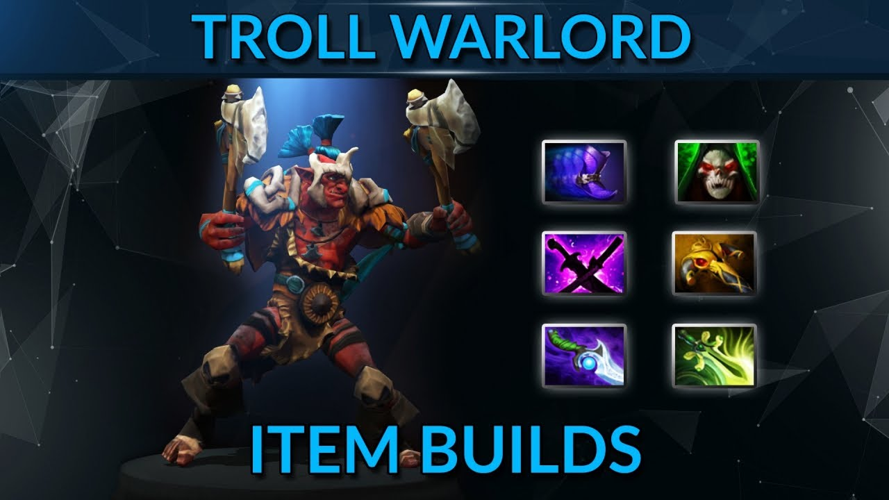 The Best Troll Warlord Item Build For Patch 706 YouTube