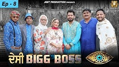 Latest Punjabi Comedy Videos 2020   Desi Big Boss ( Ep 8 ) Happy Jeet Pencher Wala   Mintu Jatt