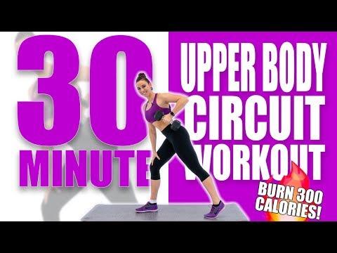 30 Minute Upper Body Circuit Workout ��Burn 300 Calories! ��Sydney Cummings