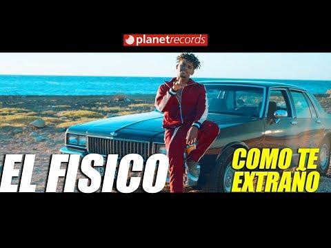 EL FISICO - Como Te Extraño (Video Oficial by Rou Roff) Cubaton - Reggaeton 2018