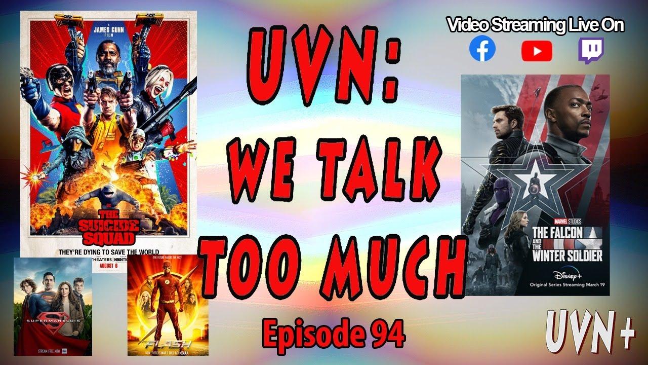 UVN: We Talk Too Much Episode 94