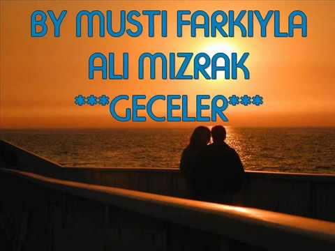 ALI MIZRAK-GECELER