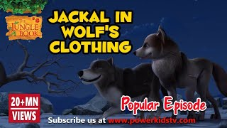 The Jungle Book Hindi Cartoon for kids | Mogli Cartoon Hindi | Jackal in  wolf's clothing