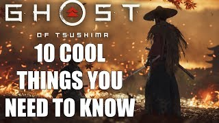 Ghost of Tsushima – 10 COOL Things You Probably Don't Know