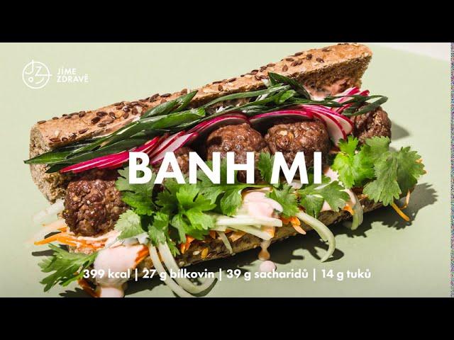 Banh Mi | Jak jíme zdravě na podzim