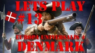 Europa Universalis 4 - Denmark: ep 13 Lets end the war