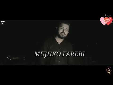 Kehne Wale Mujhko Farebi - Status Video